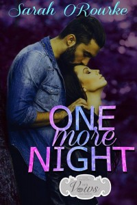 Sarah O'Rourke - One More Night - Cover Image